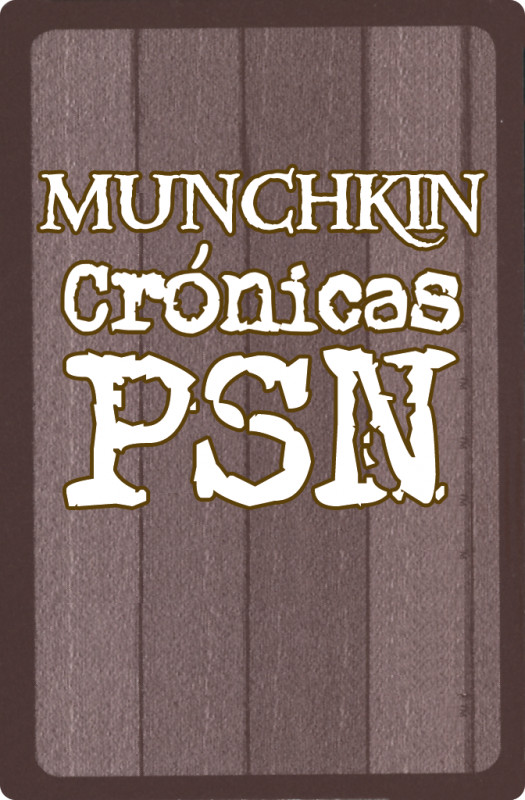 MUNCHKIN Crónicas PSN - Juego Print&Play