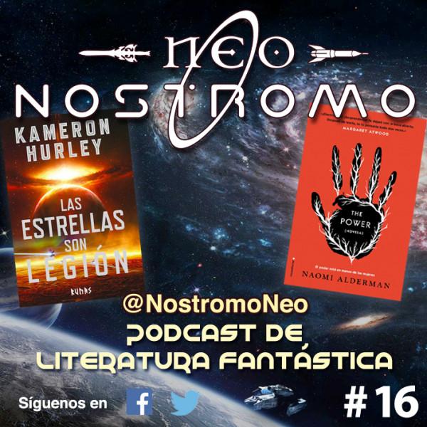 Neo Nostromo #16 - The Power y Las Estrellas Son Legión