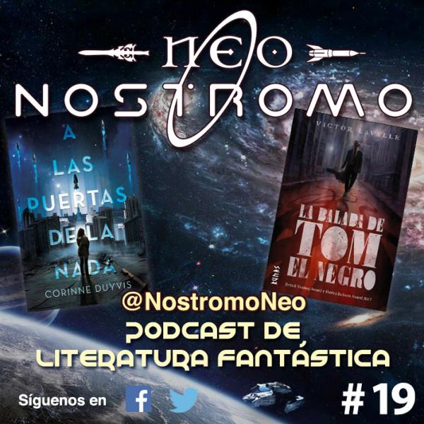 Neo Nostromo #19 - A Las Puertas de la Nada y La Balada de Tom el Negro