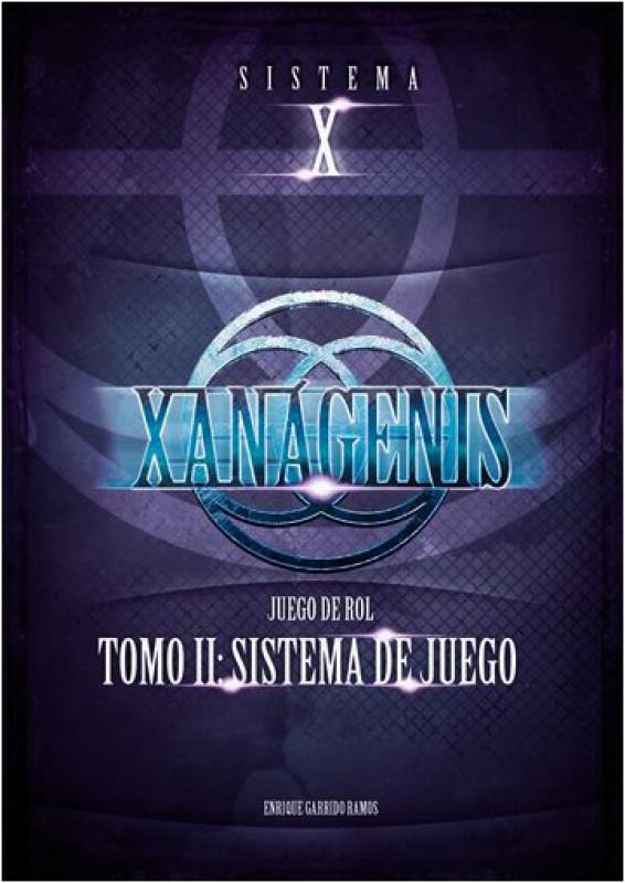 Xanágenis Tomo II: Sistema