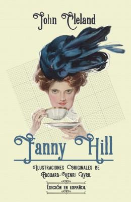 Fanny Hill (EDICIÓN EN ESPAÑOL)