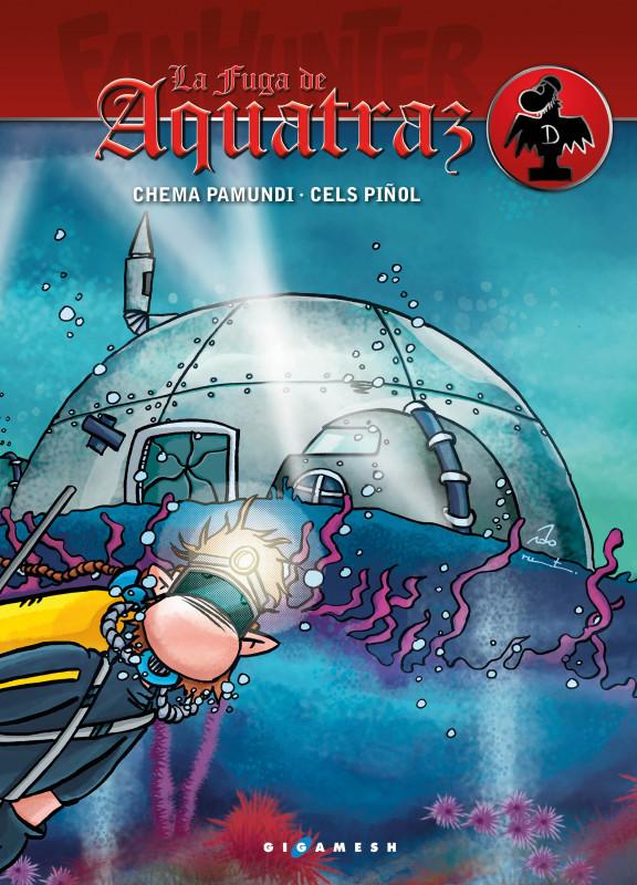 Fanhunter: La fuga de Aquatraz