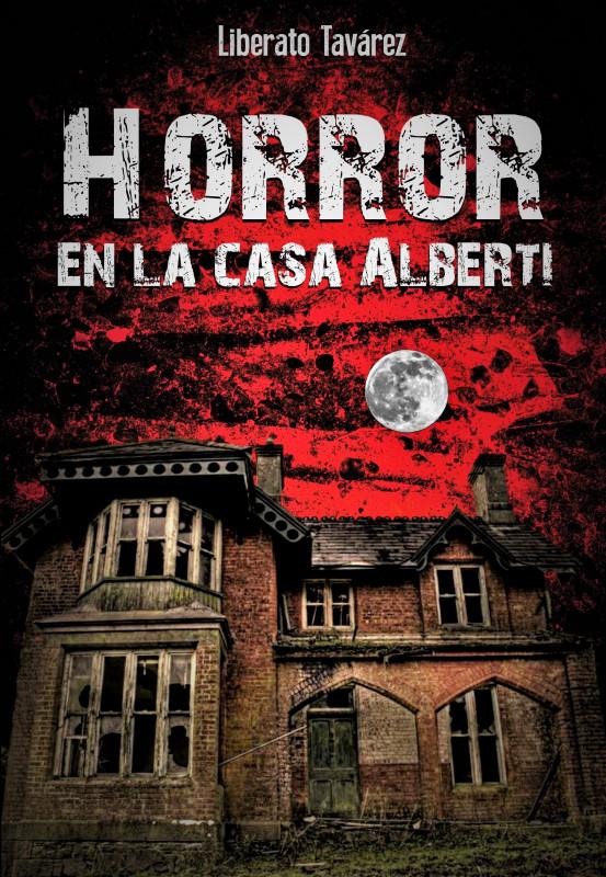 Horror en la casa Alberti