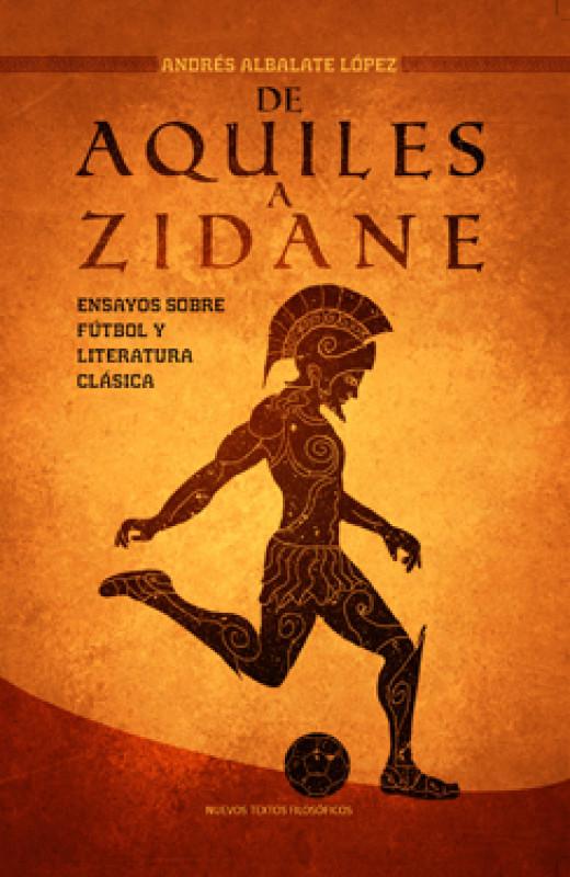 De Aquiles a Zidane
