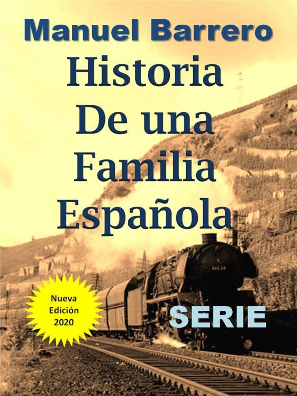 Serie completa: Historia de una familia española.