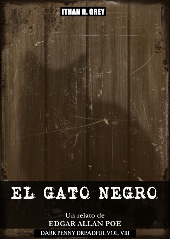 El Gato Negro: Un Cuento de Edgar Allan Poe