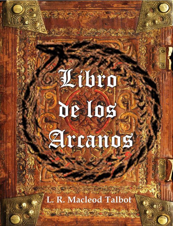 Saga Occulta. Libro de los Arcanos