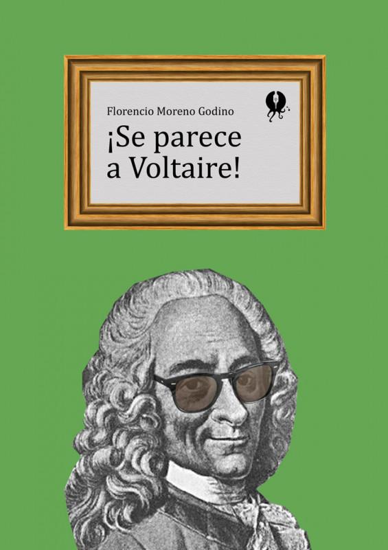 ¡Se parece a Voltaire!
