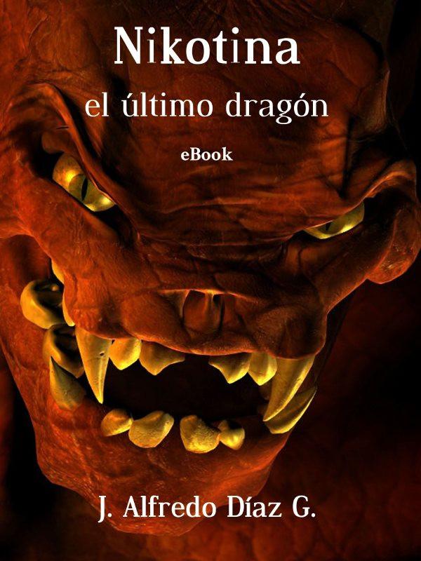 Nikotina el último dragón