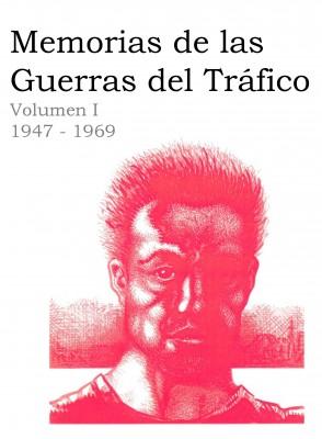 Memorias de las Guerras del Tráfico.