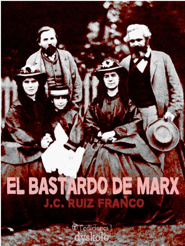 El bastardo de Marx