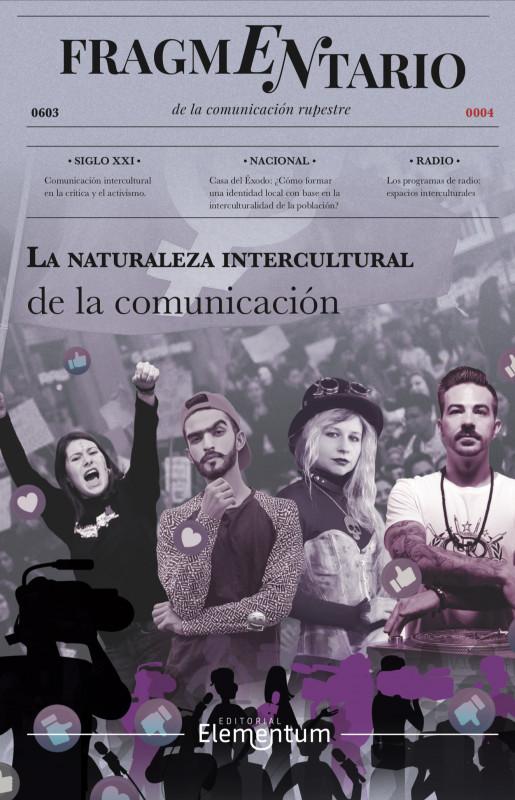 Fragmentario IV  La naturaleza intercultural de la comunicación