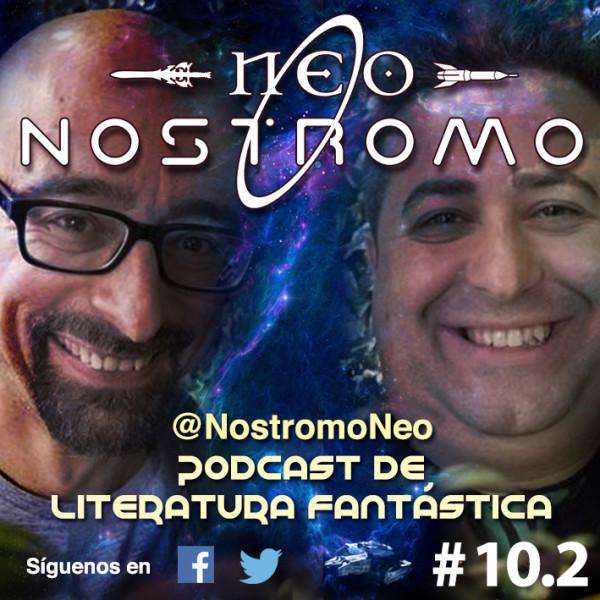 Neo Nostromo #10.2 - Entrevista a Ricard Ruiz Garzón y Salvador Macip