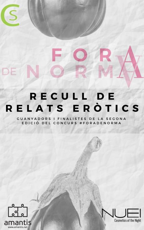 Fora De Norma II - Segona Edició del Concurs