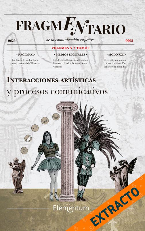 Fragmentario V - Interacciones artísticas y procesos comunicativos - Extracto