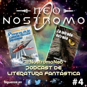 Neo Nostromo #4 - La mirada extraña y Destellos de luna