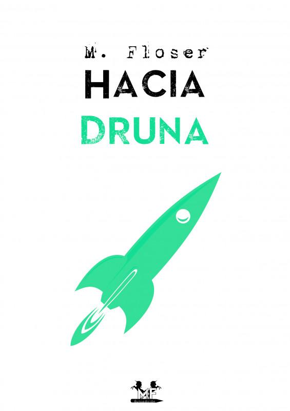 Hacia Druna
