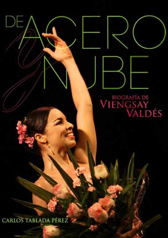 De Acero y Nube. Biografía de Viengsay Valdés