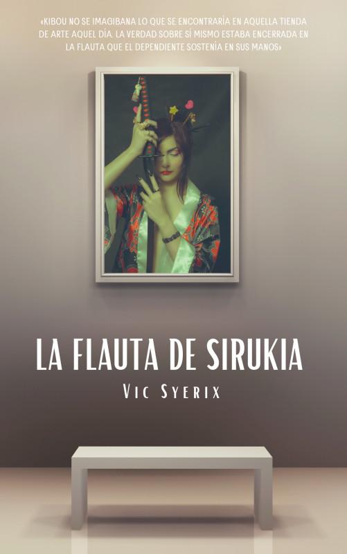 La flauta de Sirukia