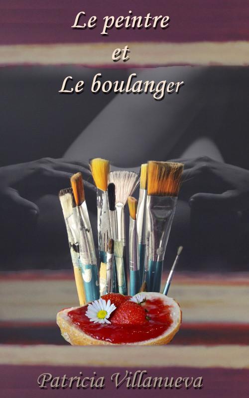 Le peintre et le boulanger