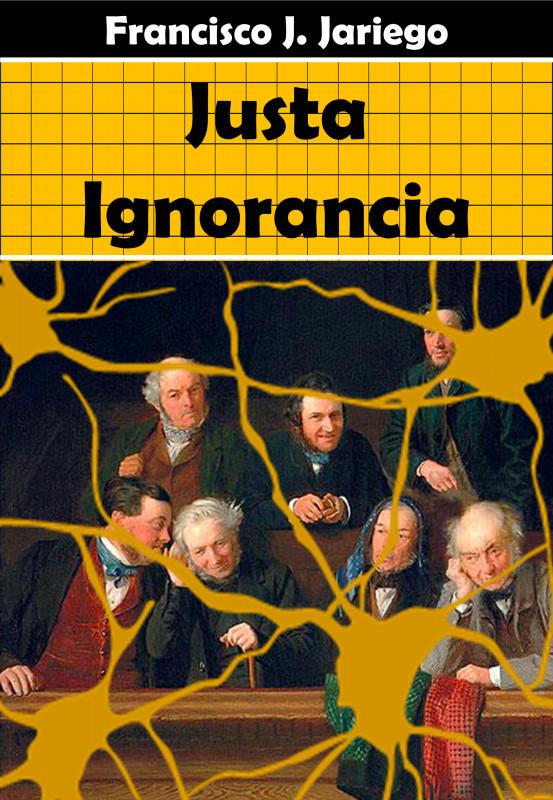 Justa Ignorancia