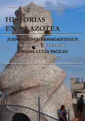Historias en la Azotea Tetralogía